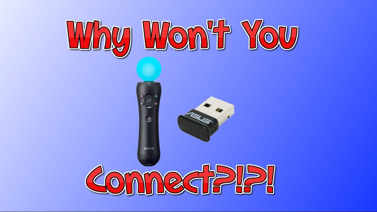 How to Fix PS Move Controllers Not Connecting to PS Move Service for Steam  VR