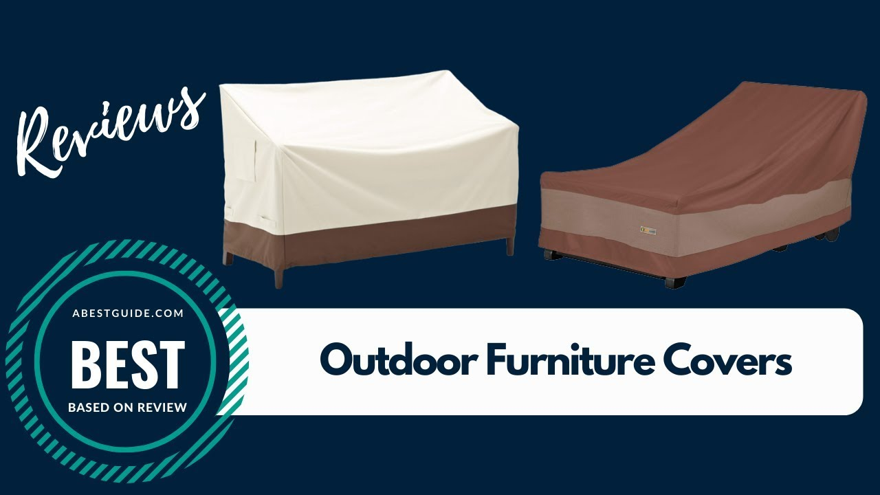 Outdoor Furniture Covers Reviews 2020