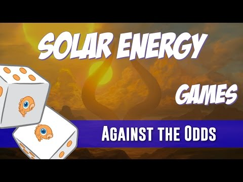 Against the Odds: Solar Energy (Games)