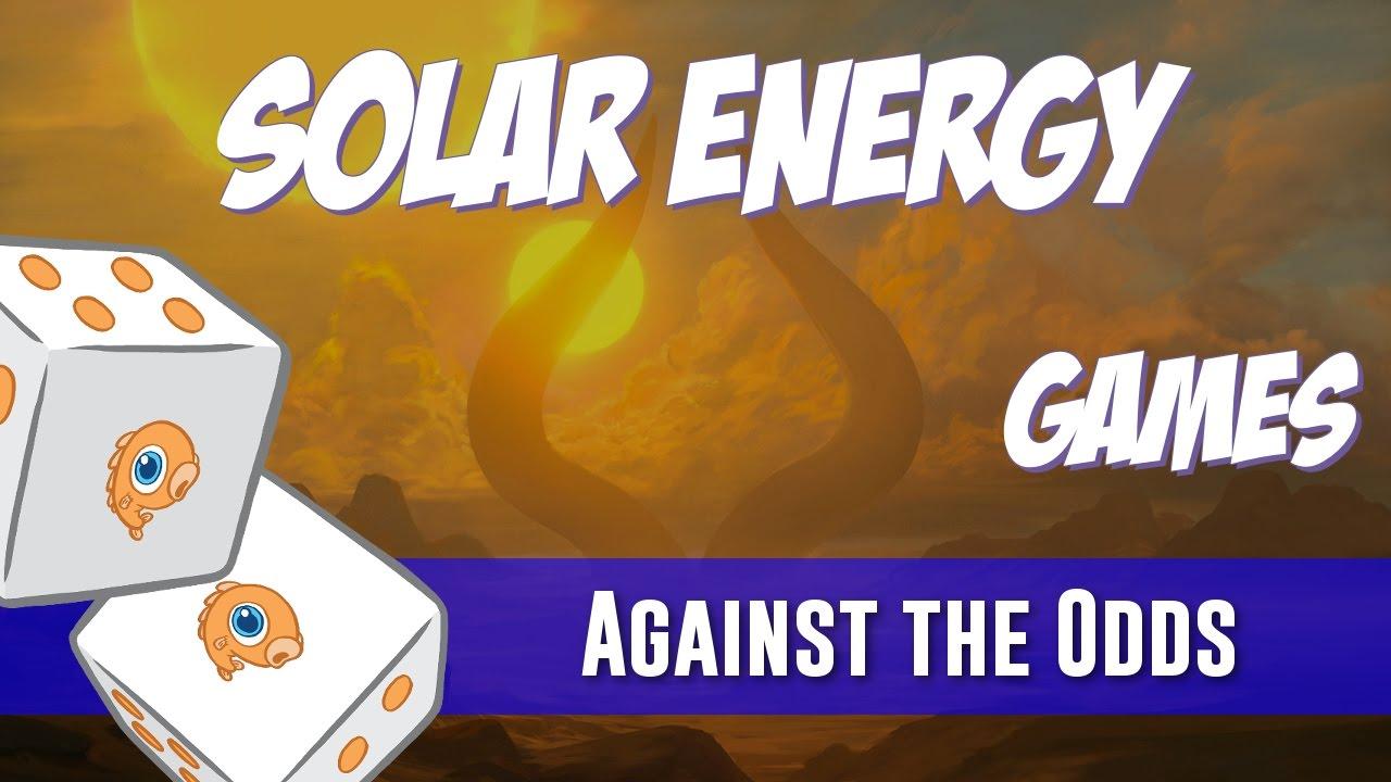 Against The Odds Solar Energy Games Youtube