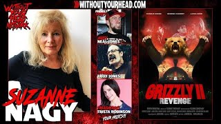 """Suzanne Nagy producer of """"Grizzly II"""" tells her story and release of the film on Without Your Head"""