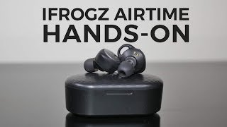 IFROGZ Airtime hands-on: True wireless earphones on a budget