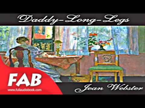 Daddy Long Legs Full Audiobook by Jean WEBSTER by Epistolary Fiction
