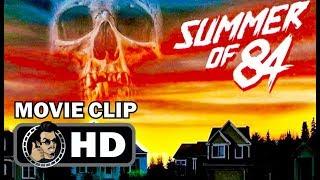 SUMMER OF '84 Exclusive Comic Con Clip + Trailer (2018)