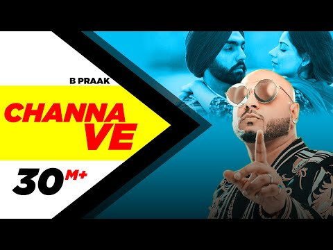 Channa Ve (Official Video)   Sufna   B Praak   Jaani   Ammy Virk   Tania   Latest Punjabi Songs 2020