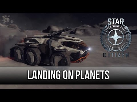 Star Citizen - Landing On Planets! 3.0 Discussion