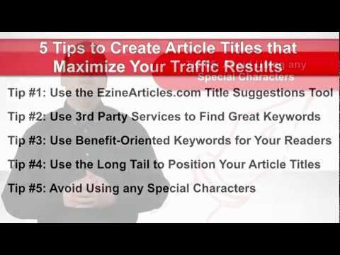 5 Tips to Create Article Titles that Maximize Your Traffic Results