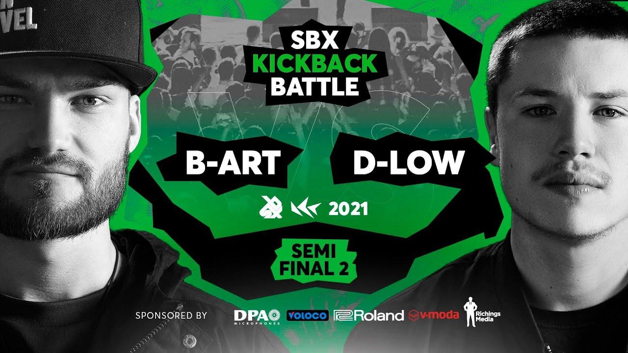 B-ART vs D-LOW | Semifinal 2 | SBX KICKBACK BATTLE 2021