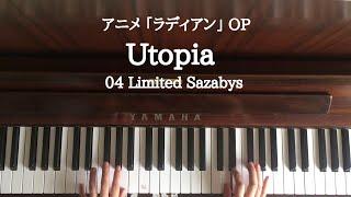 ??【弾いてみた】Utopia /ラディアン OP /04 Limited Sazabys