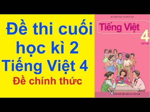 Đề Thi Cuối Học Kì 2 Môn Tiếng Việt Lớp 4 Năm 2021