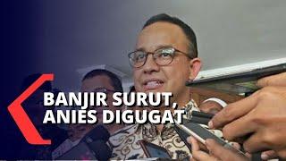Banjir Jakarta Surut, Massa Tuntut Ganti Rugi dan Minta Anies Baswedan Turun