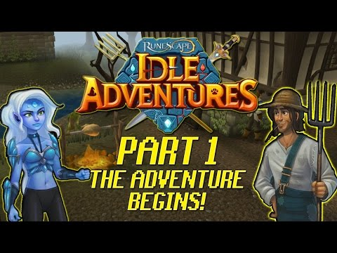 Runescape: Idle Adventures Walkthrough: Pt 1 – The Adventure Begins! – PC Gameplay Playthrough 60fps
