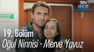 Oğul Ninnisi - Merve Yavuz - Sen Anlat Karadeniz 1