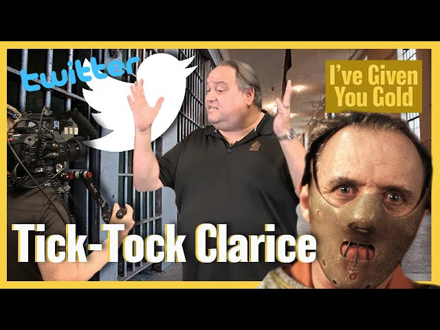 Tick Tock Clarice - I've Given you Gold