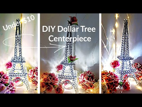 Diy Glam Decor Centerpiece - Crystal Eiffel Tower - Dollar Tree DIY Wedding Centerpiece Under $10