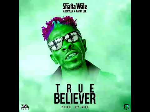 Shatta wale - True believer  ( Official music lyrics by Meezy Mezarchi)