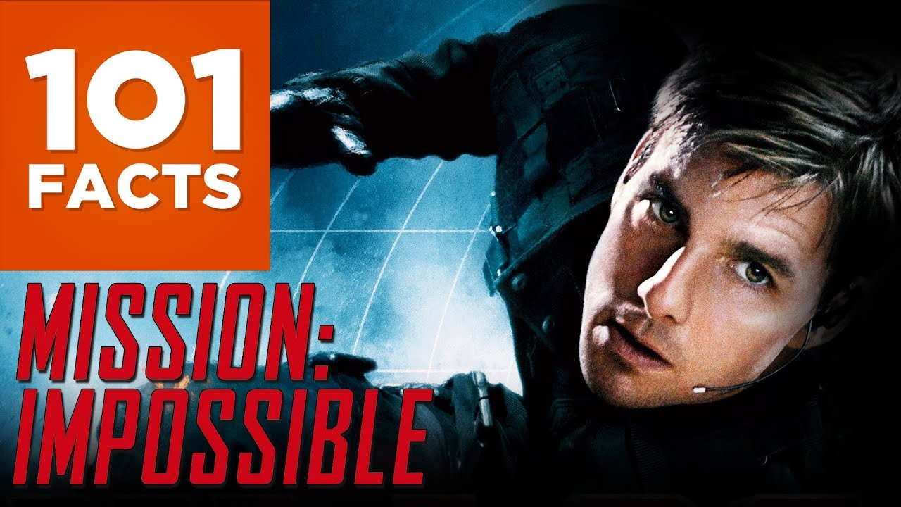 101 Facts About Mission: Impossible