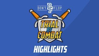 Don't Flop: Trial By Combat - Full Event Highlights [40 MCs]
