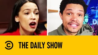 Ocasio-Cortez Speaks Out Against Sexist Remark From Congressman I The Daily Show With Trevor Noah