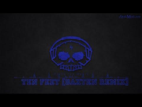 Ten Feet [Daxten Remix] by Curio - [House Music]