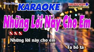 Những Lời Này Cho Em Karaoke 123 HD - Nhạc Sống Tùng Bách