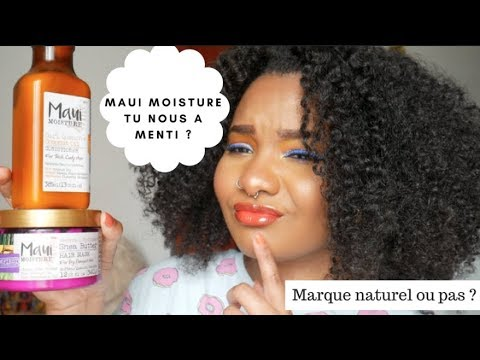 REVUE MAUI MOISTURE / NATUREL OU PAS ? // MINI BN