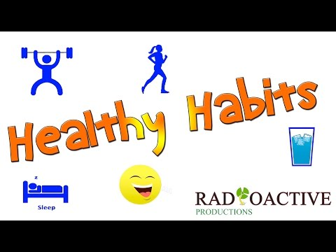 Healthy Habits - Live Your Life to the Fullest!