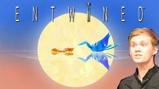 THE MOST BEAUTIFUL GAME EVER: Entwined