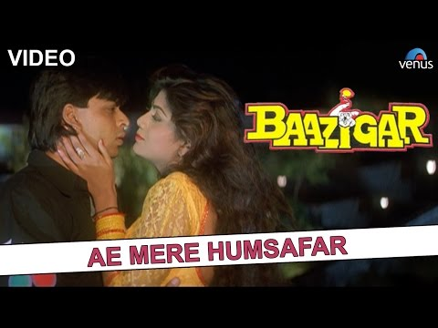 Ae Mere Humsafar - Full Video Song | Baazigar |Shahrukh Khan, Shilpa Shetty | Superhit Romantic Song