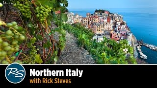 Italy: Northern Italy – Rick Steves Travel Talks