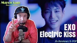 MUSICIAN REACTS EXO 'Electric Kiss' MV -Short Ver.- | JG-REVIEWS:K-POP