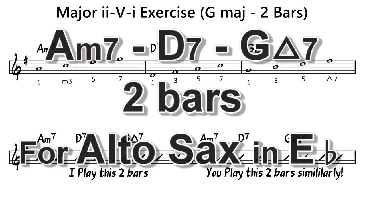 [ Am7 - D7 - GMaj7 ] 2 Bars ii - V - i exercises for Alto Sax in Eb