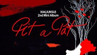 [Teaser] XIA(준수) 2nd Mini Album [Pit A Pat] AUDIO SNIPPET