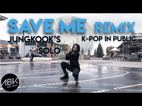 [K-POP IN PUBLIC] BTS (방탄소년단) JUNGKOOK – Save ME Remix (MMA 2019) Dance Cover by ABK Crew