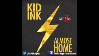 [HQ Lyrics] Kid Ink - Money And Power (Clean)