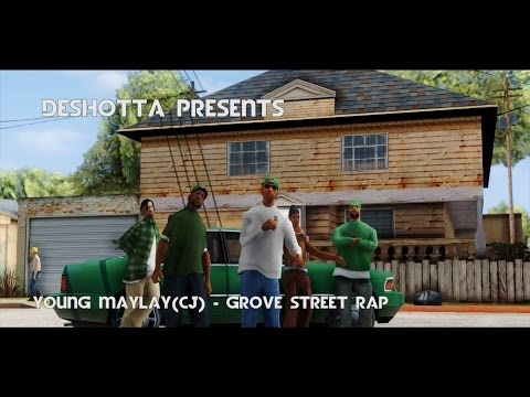 Young Maylay aka CJ - Grove Street Rap - GTA San Andreas