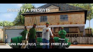 �������� ���� Young Maylay aka CJ - Grove Street Rap - GTA San Andreas ������
