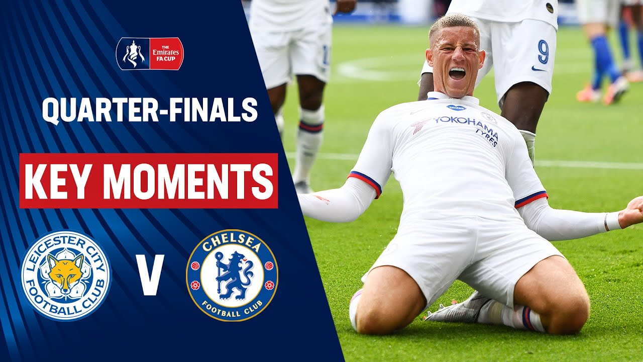 Leicester City vs Chelsea | Key Moments | Quarter-Finals | Emirates FA Cup 2019/20