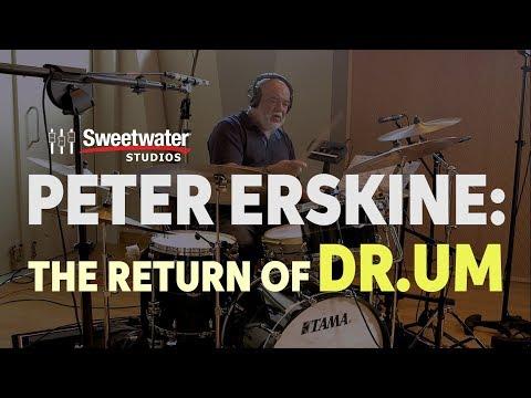 Peter Erskine - The Return of DR.UM