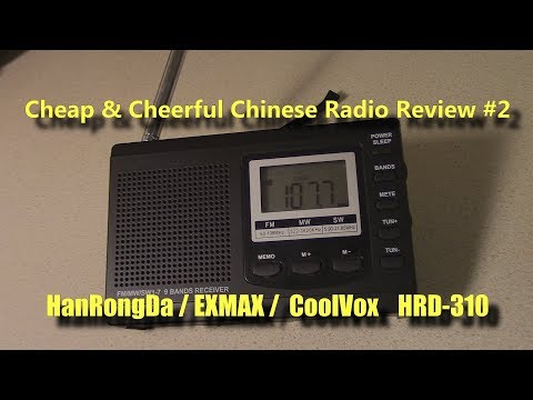 Cheap & Cheerful Chinese Radio Review #2 - HanRongDa HRD-310