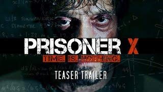Video PRISONER X Teaser Trailer (Michelle Nolden, Romano Orzari, Julian Richings, Damon Runyan) download MP3, 3GP, MP4, WEBM, AVI, FLV Desember 2017