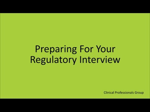 Preparing for your Regulatory Interview