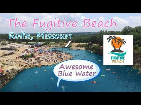 The Fugitive Beach:  2016 Have Fun this Summer (Rolla, MO)