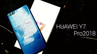 Huawei Y7 Pro 2018 . full view display, mid budget phone.