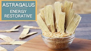 Astragalus Root, Top Natural Energy Restorative