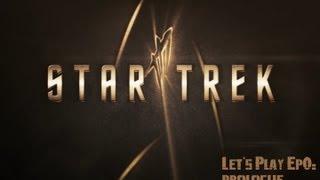 [Star Trek] Let's Play Ep0: Prologue et choix du prochain let's play vidéo 1/2