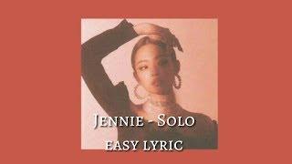 JENNIE (BLACKPINK) 'SOLO' (easy lyric)