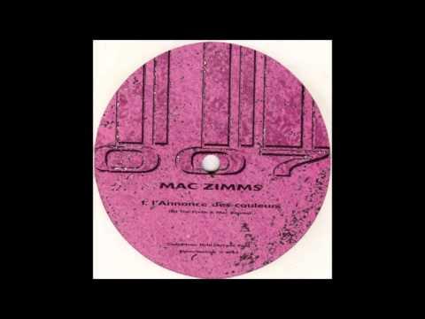 Mac Zimms - L'Annonce Des Couleurs (Original Mix)