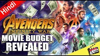 Avengers Infinity War Movie Budget Revealed [Explained In Hindi]