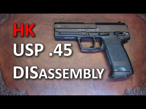 HK USP 45 Complete Disassembly Detail Strip streaming vf